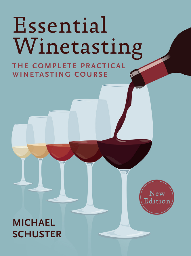 Essential Winetasting Book - The Complete Practical Winetasting Course